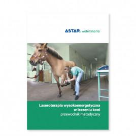 Laseroterapia wysokoenergetyczna w leczeniu koni -przewodnik metodyczny